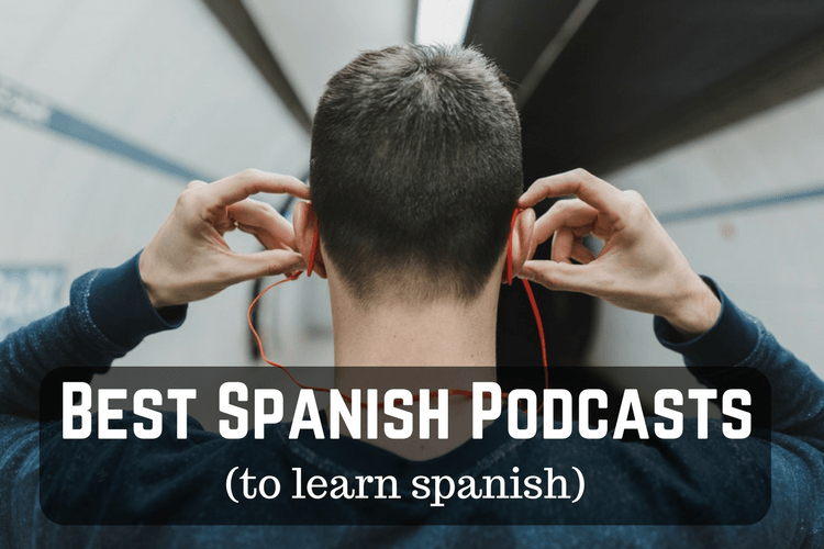 Best Spanish Podcasts