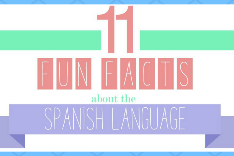 Fun Facts About Spanish