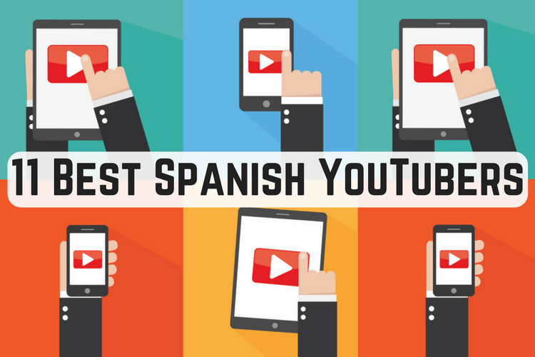 Best Spanish YouTubers intermediates