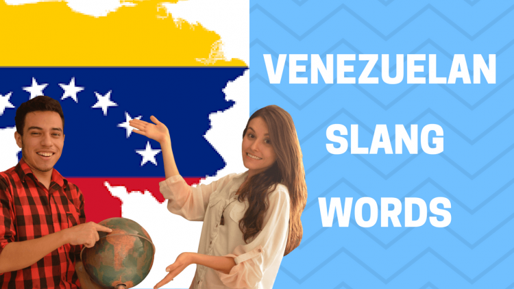 VENEZUELAN Slang words