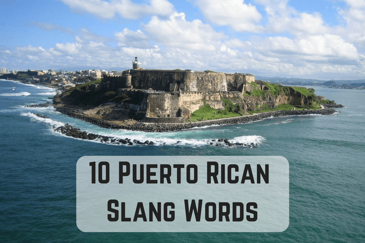 10 Puerto Rican Slang Words
