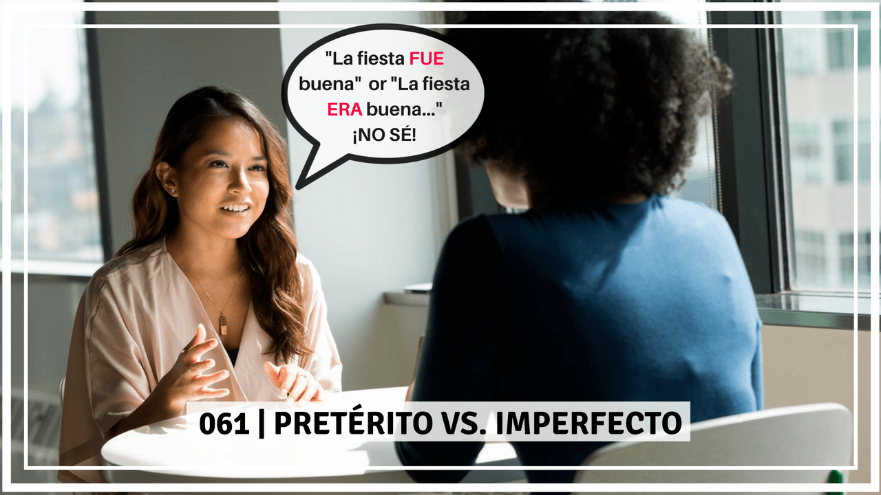 Preterito e imperfecto traduciendo