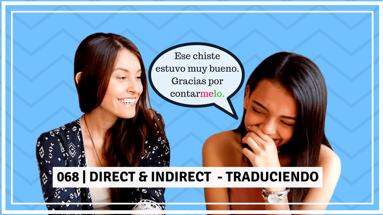 DIRECT AND INDIRECT in Spanish