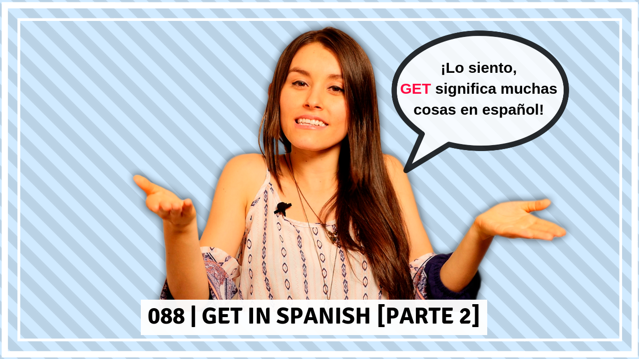 GET in Spanish - translations