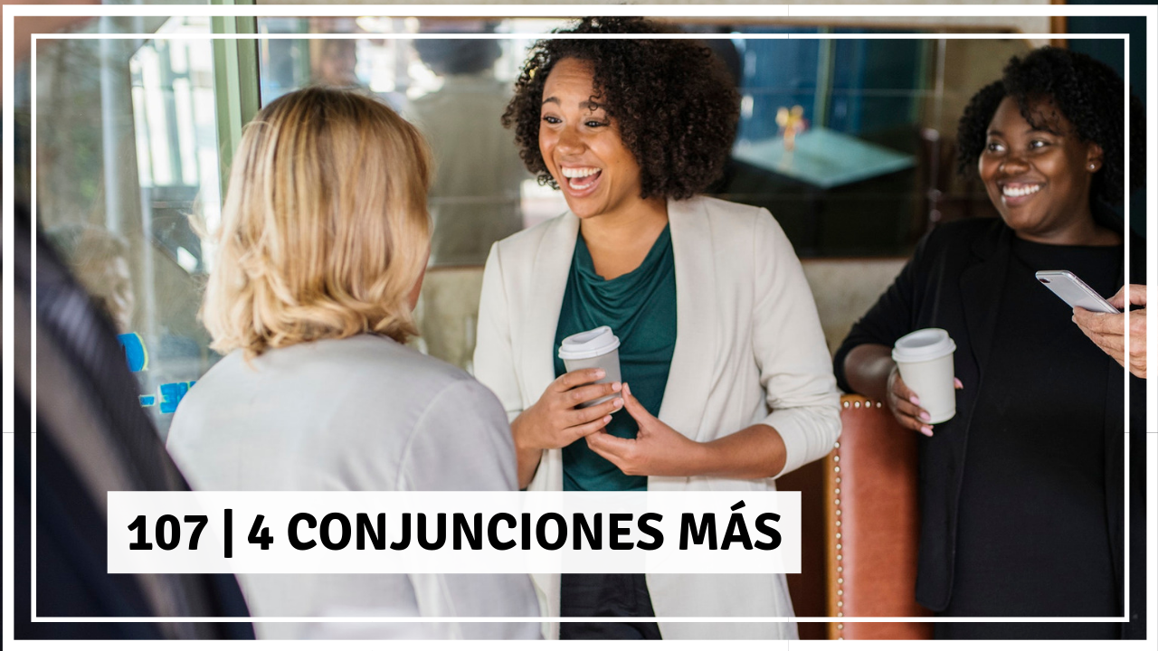 conjunciones in Spanish
