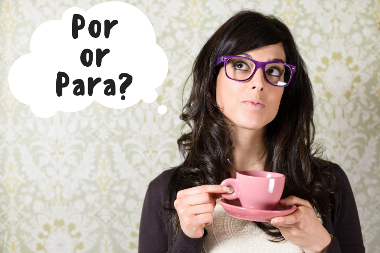 por and para in Spanish