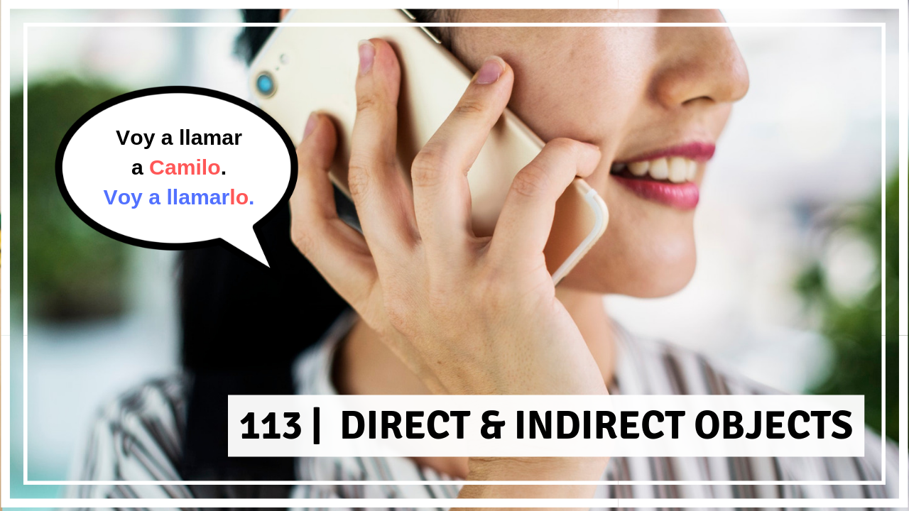 Direct & Indirect Objects - PART 1
