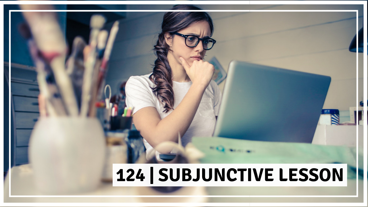 Subjunctive lesson