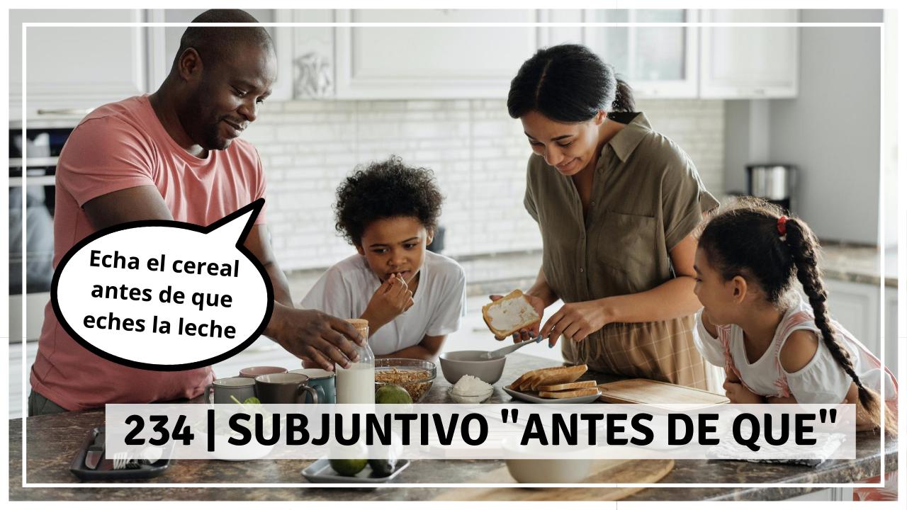 Subjuntivo_ _Antes de que_ PARTE 1